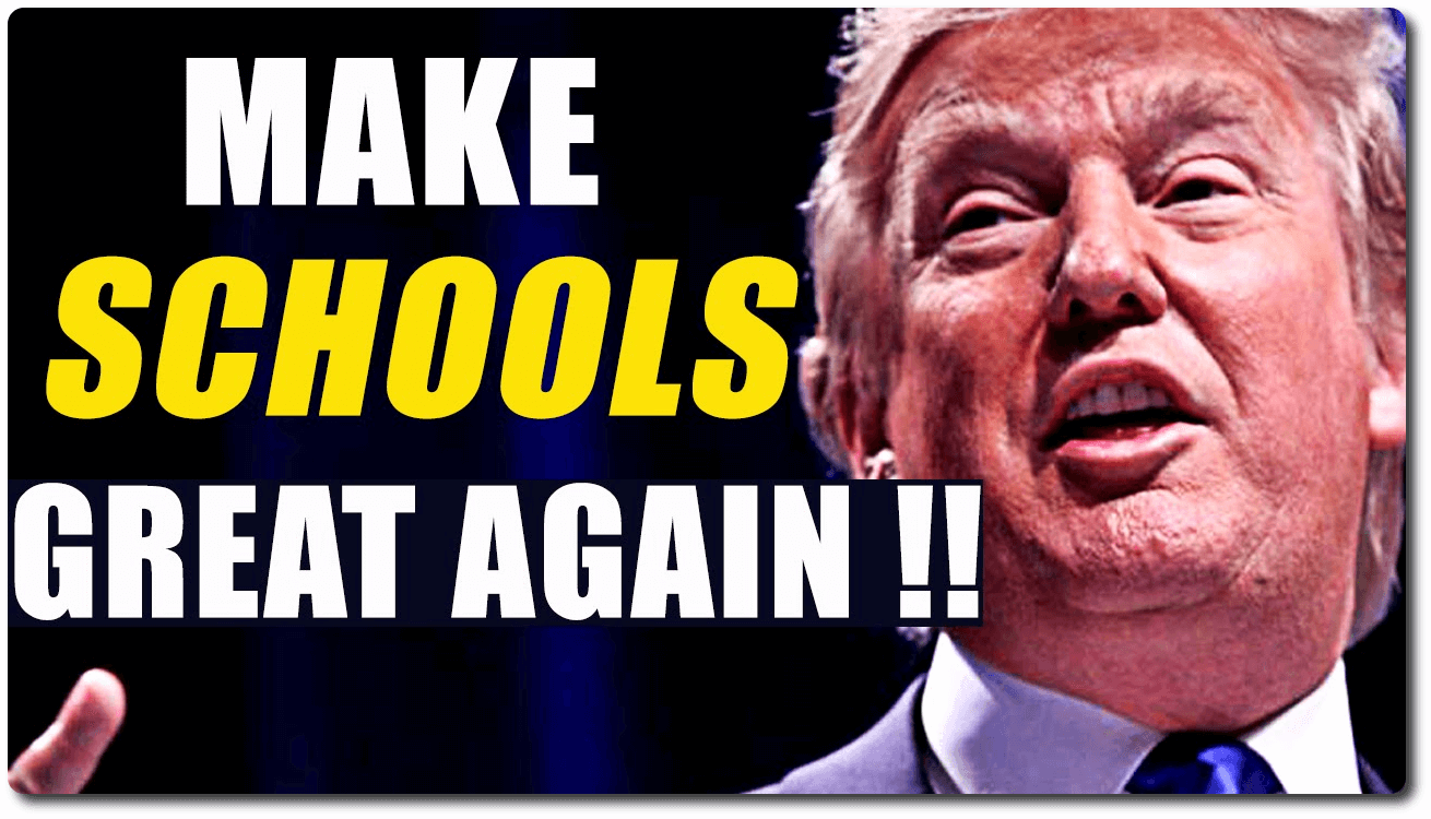make schools great again